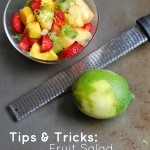 Tips & Tricks: Fruit Salad