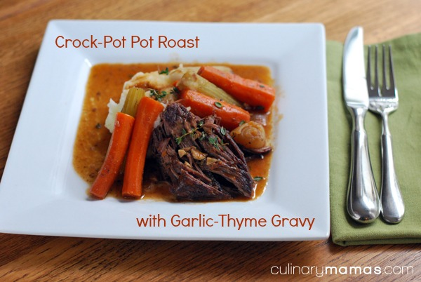 Crock-Pot Pot Roast with Garlic-Thyme Gravy